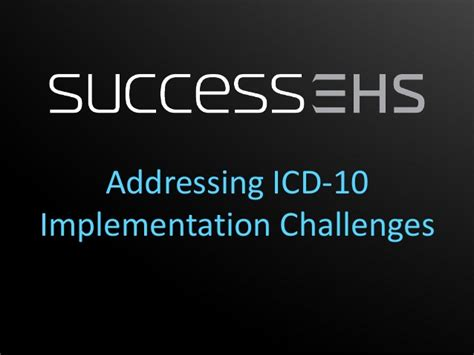 icd 10 challenges addressing top icd 10 concerns