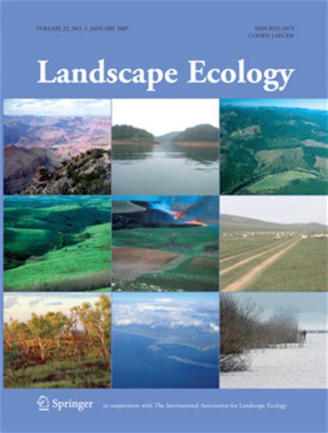 Landscape Ecology Opinions On Landscape Ecology