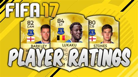 17 fifa player ratings fifa 17 player ratings everton players in fifa 17