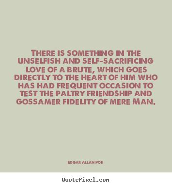 Quote about friendship - There is something in the ...