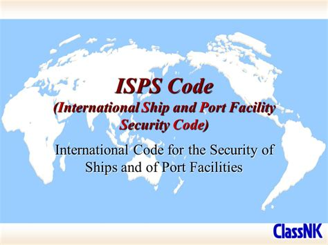 international ship and security isps code international ship and facility security