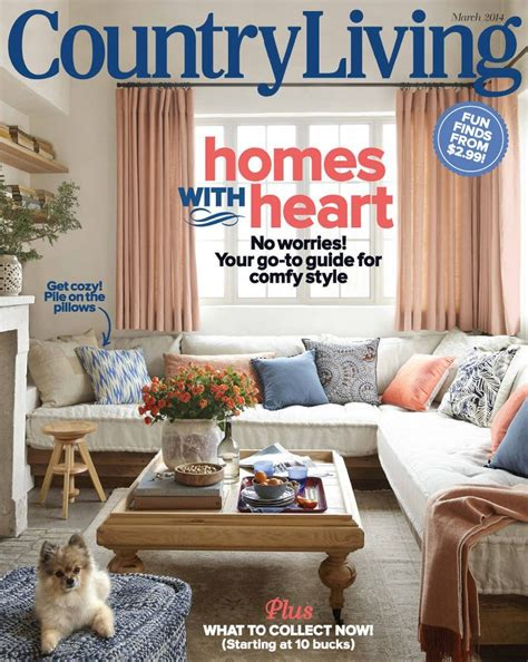Country Living by Grab Country Living Magazine For Only 5 99 A Year