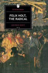 Felix Holt The Radical felix holt the radical