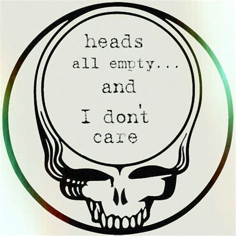 tattoo foreva lyrics 1000 grateful dead quotes on pinterest grateful dead