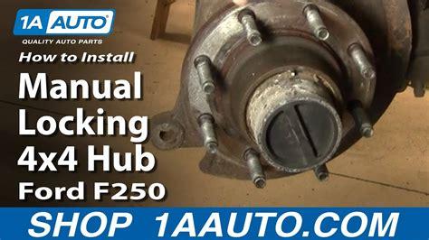 install replace manual locking  hub ford