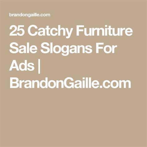 sofa slogans best 25 sales slogans ideas on pinterest
