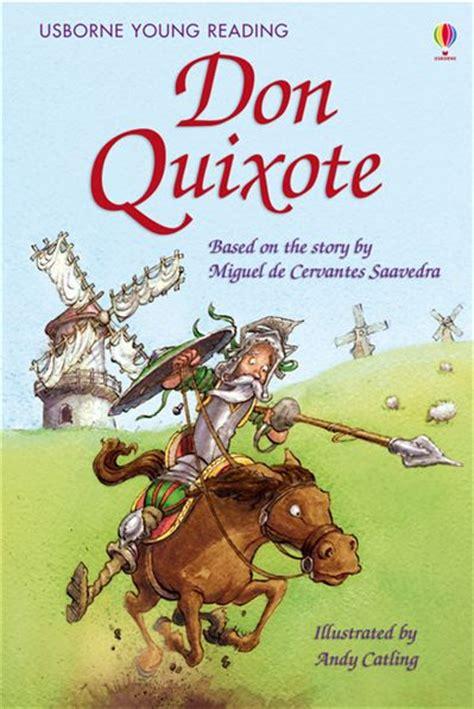 don quixote picture book don quixote at usborne books at home