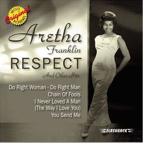 top 25 best respect aretha aretha franklin respect and other hits 1997 lyricwikia