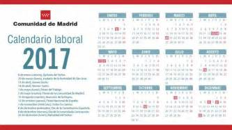 Calendario Laboral Madrid Calendario Laboral 2017 En La Comunidad De Madrid Todos