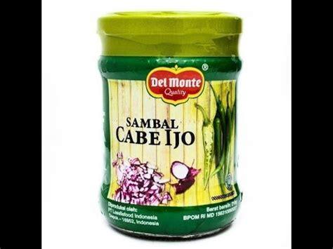 Monte Sambal Botol review monte sambal cabe ijo
