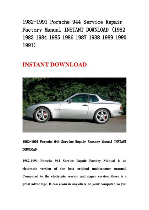 how to download repair manuals 1990 porsche 928 navigation system 1982 1991 porsche 944 service repair factory manual instant download