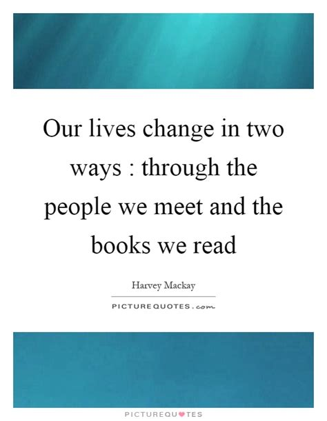 when we meet the is a books our lives change in two ways through the we meet