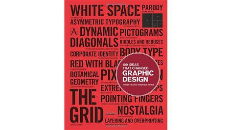 100 ideas that changed 1856697940 100 ideas that changed graphic design graafinen com