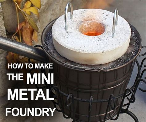 how to make the mini metal foundry 10 steps with pictures