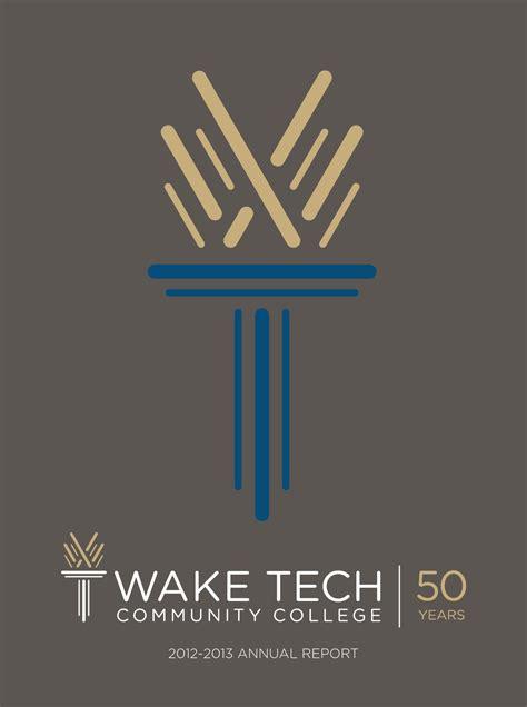 wake tech annual report issuu edition  wake tech