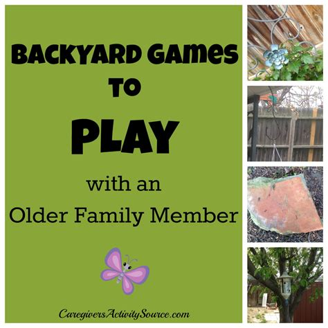 games to play in the backyard backyard games to play with an older family member