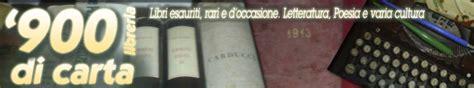 libreria via cesare pavese roma libreria 900 di carta