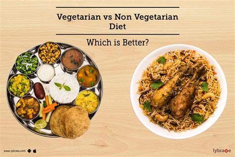 non vegetarian foods vegetarian vs non vegetarian diet which is better by