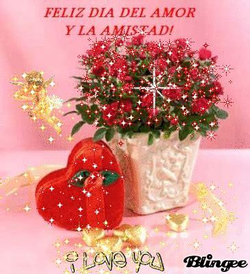 imagenes feliz dia amistad amor feliz dia de la amistad y el amor picture 83147325