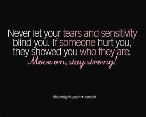 How Blind Are You never let your tears and sensitivity blind you