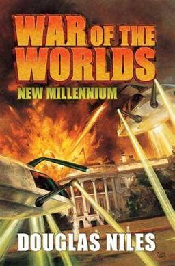The Of The New Millennium war of the worlds new millennium