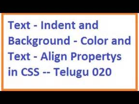 html text background color text indent and background color and text align propertys