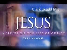 jesus powerpoint templates jesus ebibleteacher