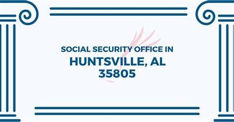 social security office in huntsville alabama 35805 get