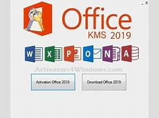 Office 2019 Activator Free for You 2019 Kms Activator