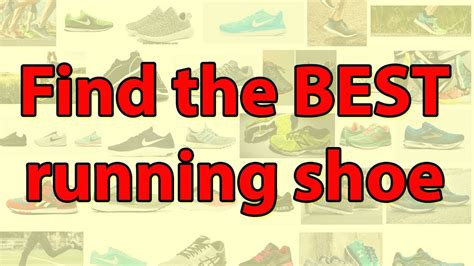 how to the right running shoe how to the best running shoe surprising