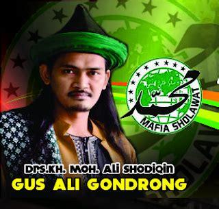 Mafia Sholawat Gus Ali Gondrong jadwal pengajian mafia sholawat abah ali gus ali gondrong