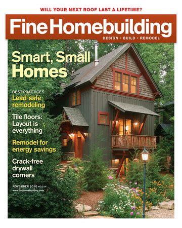 fine homebuilding com issue 214 fine homebuilding