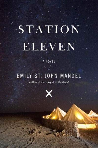 eleven books cover station eleven by emily st mandel