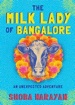 the milk of bangalore an adventure books bookbrowse impressions