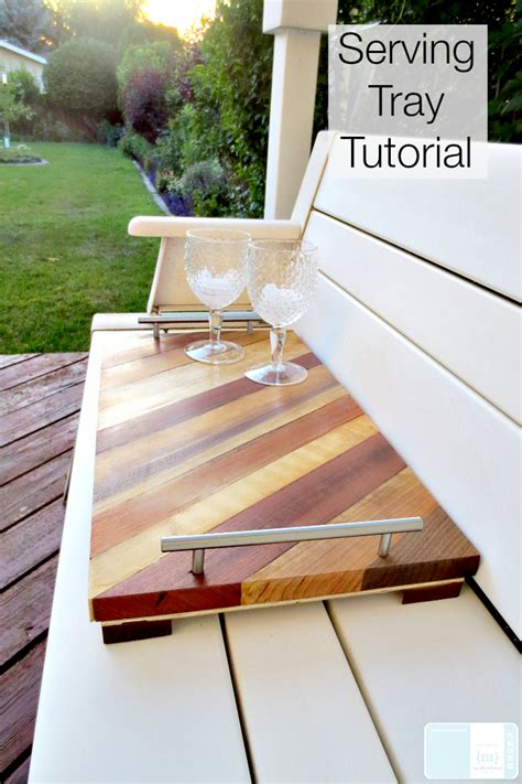 diy serving tray serving tray tutorial my altered state