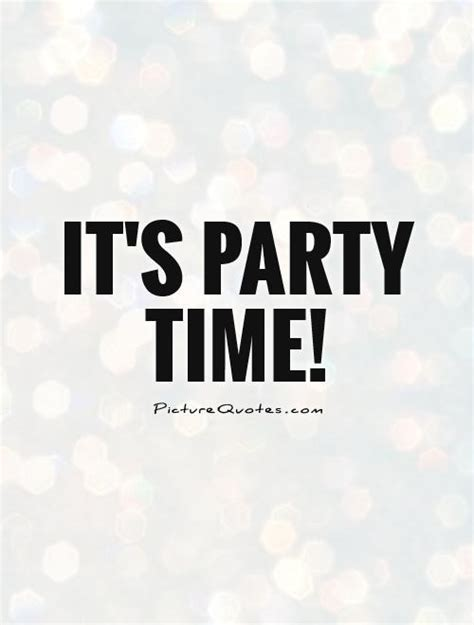 Time Birthday Quotes Party Quotes Image Quotes At Relatably Com