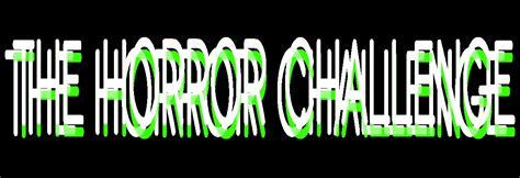 horror challenge the horror challenge