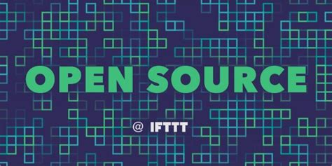 are open source games community ifttt joins the open source community