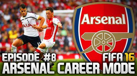 arsenal career fifa 16 arsenal career mode 8 north london derby