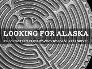 themes in the book looking for alaska looking for alaska by lolo larraguivel