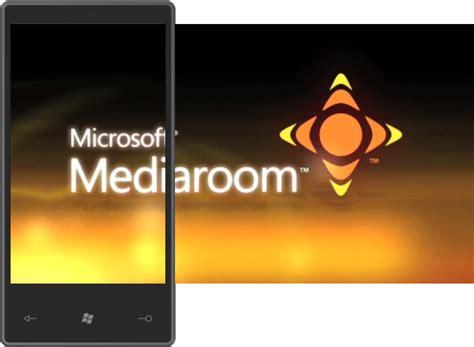 microsoft media room microsoft readies mediaroom for windows phone 7