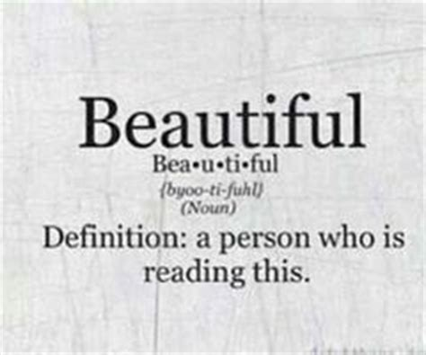 beautiful meaning beautiful defination of the person who s reading this