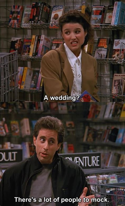 Wedding Quotes Seinfeld by A Wedding There S A Lot Of To Mock Seinfeld