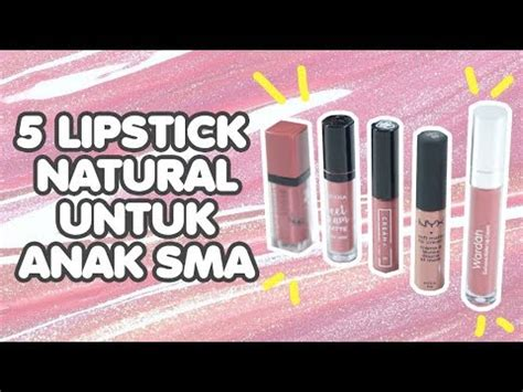 Lipstik Remaja rekomendasi lipstick untuk remaja