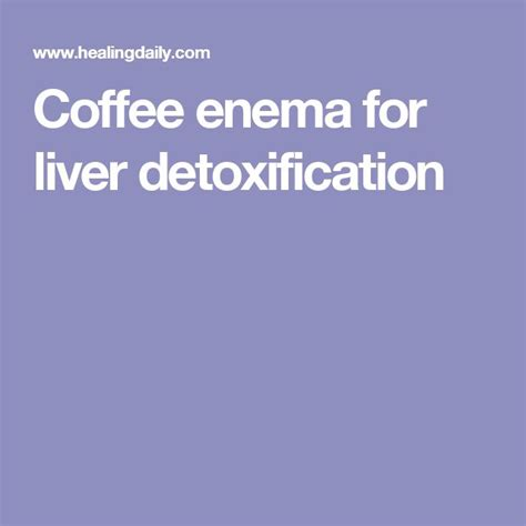 Coffee And Liver Detox by Best 25 Coffee Ideas On Balance