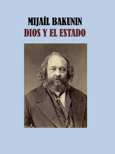 dios y el estado edition books dios y el estado mijail bakunin pdf descargar gratis