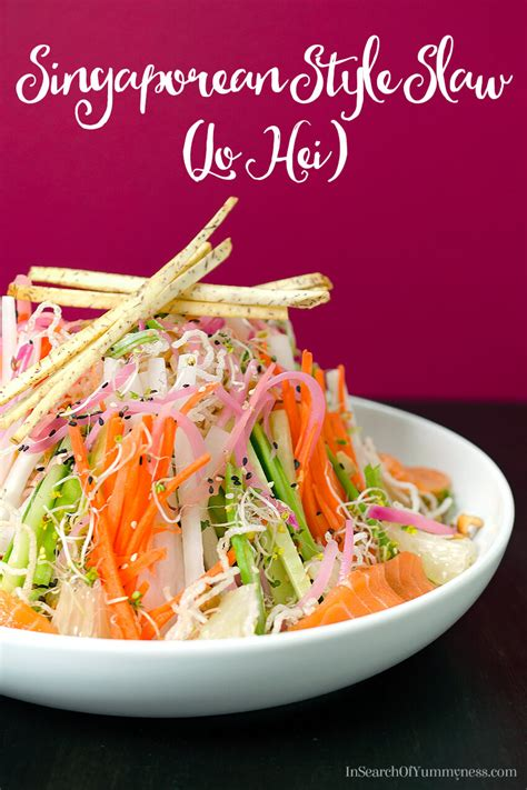 new year lo hei restaurant singaporean style slaw lo hei in search of ness