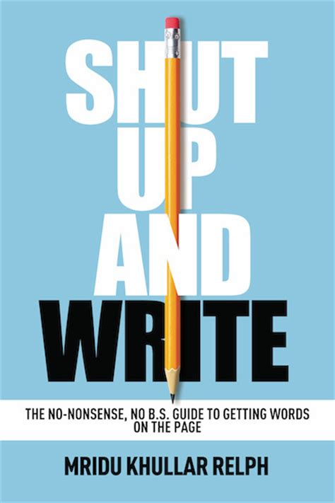 smart up the no nonsense guide to creating the you want books shut up and write book review everywhere