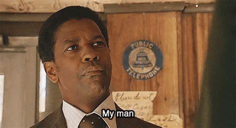 Denzel Washington My Nigga Meme - denzel washington gif find share on giphy