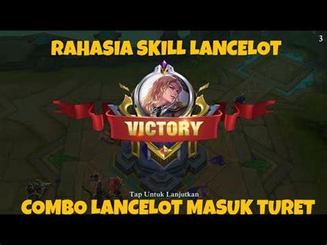 tutorial lancelot mobile legend tutorial lancelot mobile legends indonesia lengkap untuk